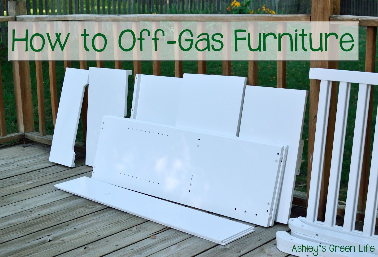 Ashley's Green Life: Green Nursery: How to Off-Gas Furniture