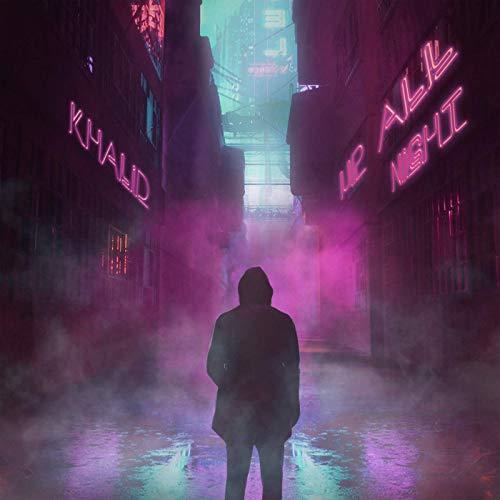 "[SB-MUSIC] Khalid – ""Up All Night"""