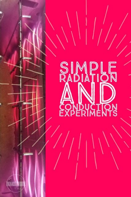 Simple Radiation And Conduction Experiment - this is such a fun, simple-to-replicate science project for kids of all ages