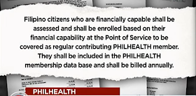 """For 2017, there is a proposed budget of P3.35-trillion aimed to cover the healthcare and tuition fee of state universities or colleges in Philippines. According to Sen. Loren Legarda, there is also additional P3 billion allocated to Philippine Health Insurance Corp. (PhilHealth) for the coverage of all Filipinos      """"The Department of Health (DOH) said there are some eight million Filipinos still not covered by PhilHealth. It is our duty, in serving the public, to extend basic healthcare protection to all our people. That is why we pushed for the augmentation of the PhilHealth's budget so that in 2017, we achieve universal healthcare coverage,"""" Legarda said.  Sen. Legarda said this universal healthcare coverage will help any non-member of PhilHealth to avail healtcare service in public hospitals and be enrolled automatically in the system.   Including on those who will receive the benefits are the Indigent patients. They will no longer be required to pay  for anything in government hospitals under the """"No Balance Billing"""" as mandated under the Amended National Health Insurance Act or Republic Act 10606, which Legarda principally authored.   Close Ad X The budget will also allocate P96.336 billion for Department Of Health, this will then be used  for the construction of additional health facilities and drug rehabilitation centers in the country.    The Filipino citizens who will be covered under this provision, through a POINT of Service (POS) Program, must be classified as financially incapable to pay his/her Philhealth membership according to the DOH classification on indigence.   Filipino citizens who are financially capable shall be assessed and shall be enrolled based on their financial capability at the Point of Service to be covered as regular contributing PHILHEALTH member. They shall be included in the Philhealth membership data base and shall be billed annually."""