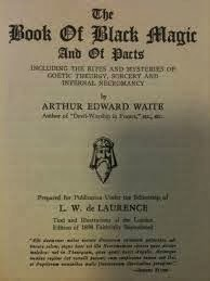 The book of black magic arthur edward waite