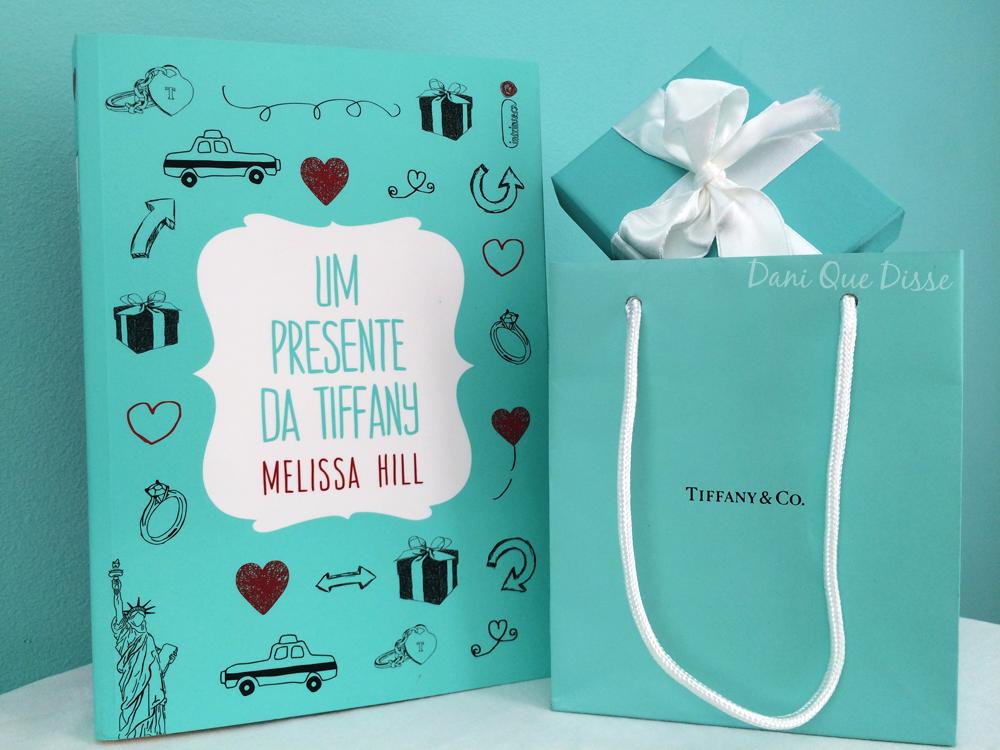 Dani Que Disse | Um Presente da Tiffany - Melissa Hill