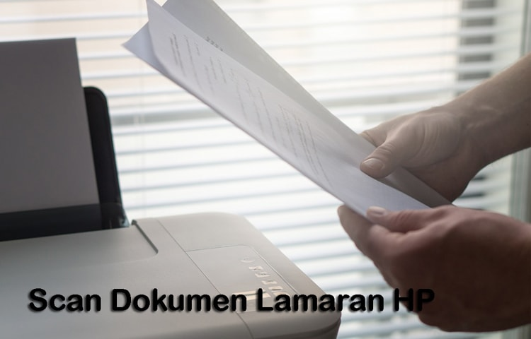 Cara Scan Berkas Lamaran Lewat HP