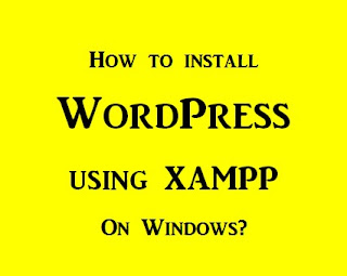 How to install and run WordPress using XAMPP on Windows