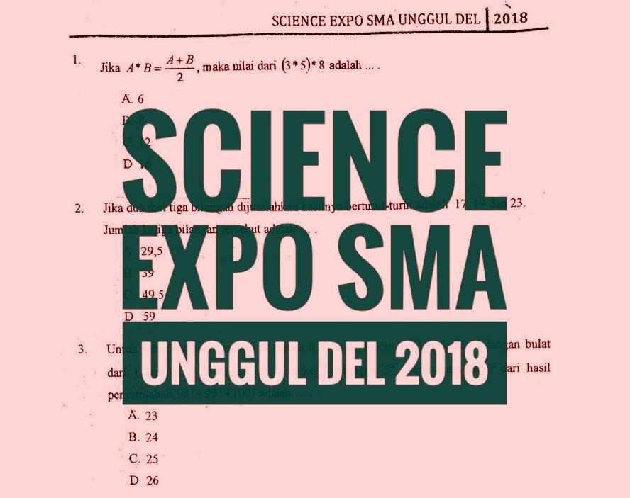 Soal dan Pembahasan Olimpiade MIPA Science Expo SMA Unggul DEL 2018 (Matematika SMP HOTS)