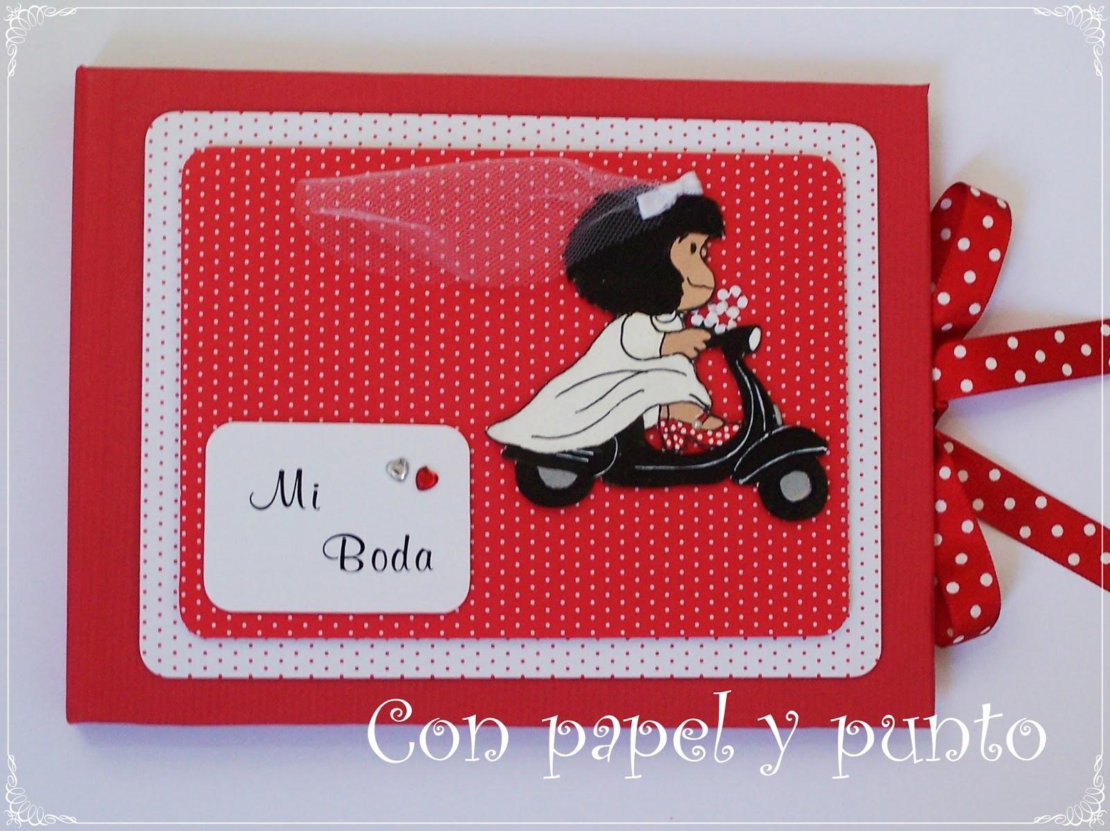 Con Papel y Punto: ¡Mafalda se va de Boda!