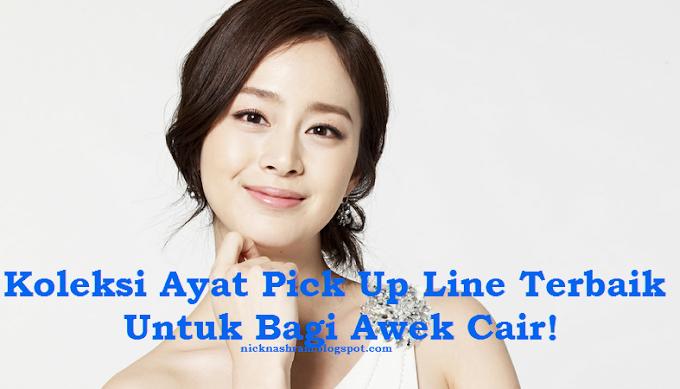 Koleksi Ayat Pick Up Line Terbaik Untuk Bagi Awek Cair!