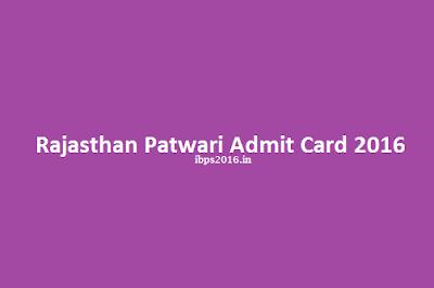 Rajasthan Patwari Admit Card 2016