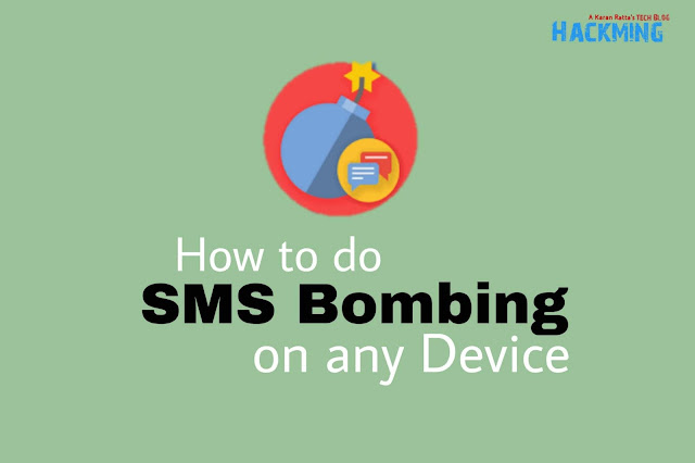 SMS Bomber - How To Do SMS Bombing On Any Device