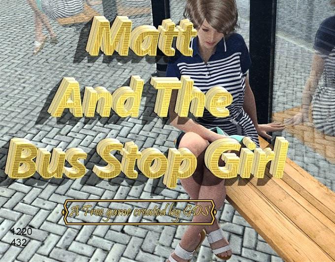 Matt And The Bus Stop Girl [GDS]