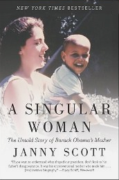 A Singular Woman: The Untold Story of Barack Obama