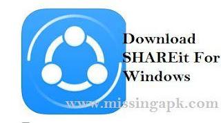 Download SHAREit For Windows-www.missingapk.com