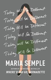 https://www.goodreads.com/book/show/28449270-today-will-be-different?from_search=true