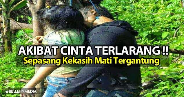 Akibat Cinta Terlarang.!! Mayat pasangan kekasih ditemui dalam keadaan yang amat mengerikan..!!