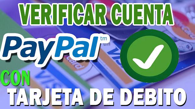 Como verificar cuenta de PayPal con una tarjeta bancaria