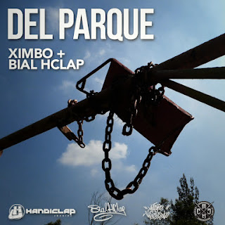 Ximbo + Bial Hclap - Del Parque (Single) [2015]