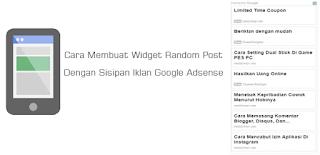 Cara Membuat Widget Random Post Dengan Sisipan Iklan Google Adsense
