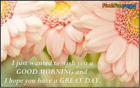 Good-Morning-Have-A-Great-Day-Wishes-Quotes-With-flower-image