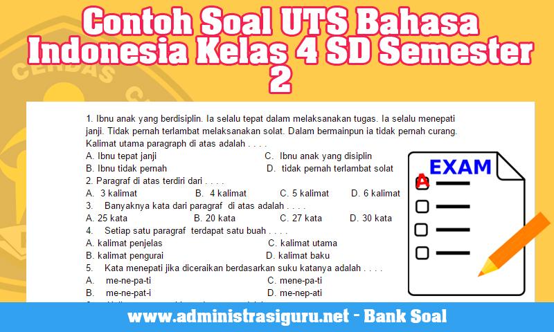 Contoh Soal UTS Bahasa Indonesia Kelas 4 SD Semester 2