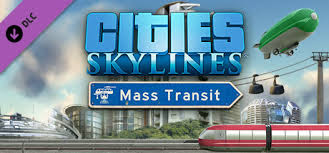 Download Cities Skylines Mass Transit Game