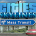 Download Cities Skylines Mass Transit Game Full Version