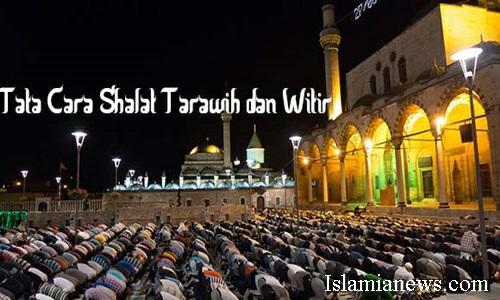 Tata Cara Bacaan Niat Doa Sholat Tarawih Dan Witir Sesuai Sunnah