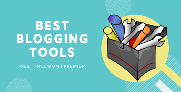 list of best blogging tools for beginners and pros that are free and premium