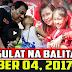 Nakakagulat Na Balita - December 04, 2017 | Arthur Tugade | Duterte | Grace Poe | Leni Robredo |