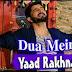 Dua me yaad rakhna - lyrics -  gaman santhal new song 2018
