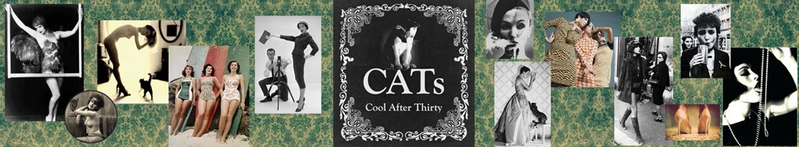 COOLAFTER30 - Cool After Thirty - CATs Blog - CATs Vintage Blog