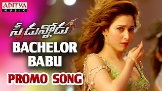 Bachelor Babu Promo Song __ Speedunnodu Movie __ Bellamkonda Sreenivas, Sonarika, Tamanna