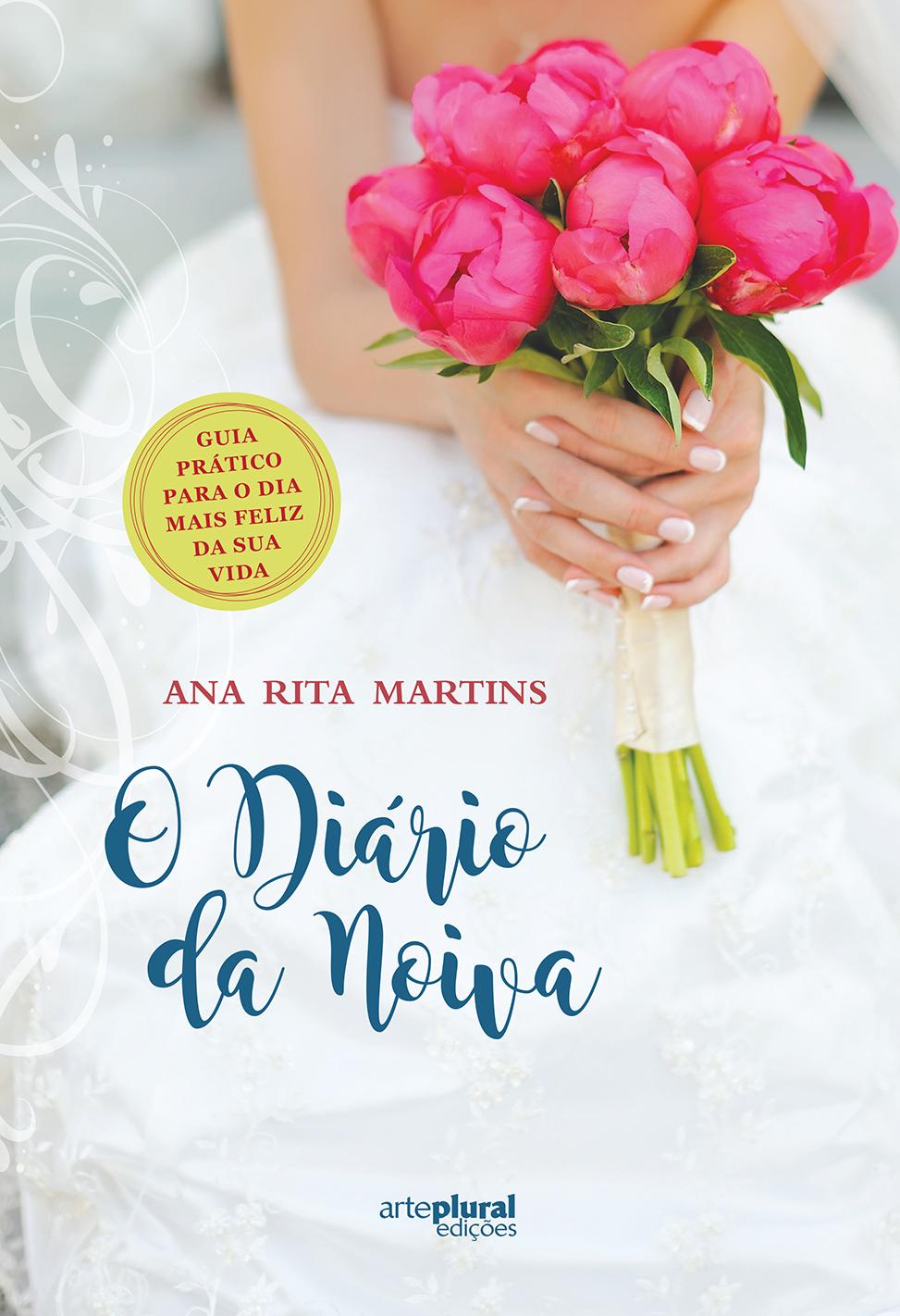 af4b80d4c2 O Diário da Noiva chega às livrarias hoje (dia 15 de Julho) e é um livro  que está repleto de sugestões para que