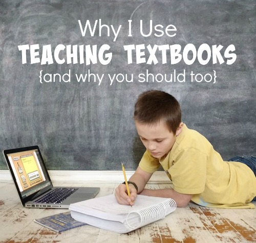 Why I Use Teaching Textbooks {and why you should too}