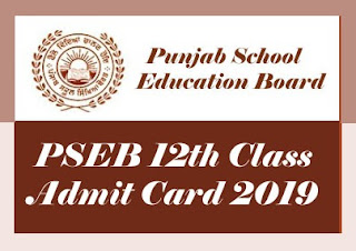 PSEB Roll Number 12th 2019, Punjab Board 12th Admit card 2019, Punjab Admit card 12th 2019