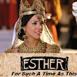 Esther; For Such A Time As This Chap 8