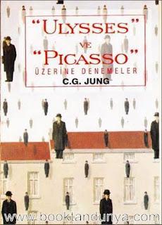 Carl Gustav Jung - Ulysses ve Picasso Üzerine Denemeler