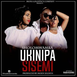 Sholo Mwamba - Ukinipa Sisemi