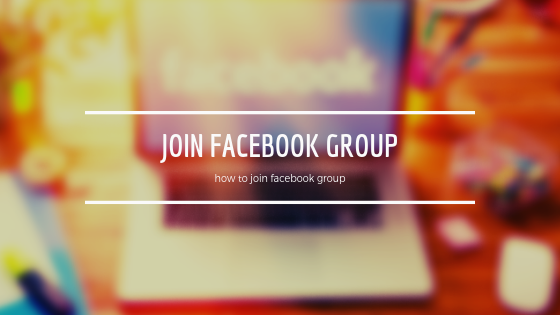 How to Join Facebook Group<br/>
