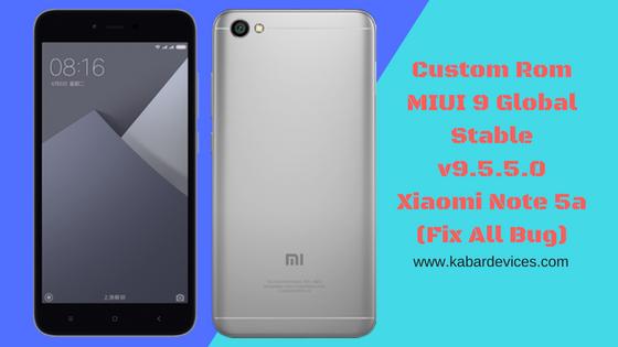 merupakan suatu thema yang dapat memberikan perubahan pada hp Xiaomi Note  Custom Rom MIUI 9 Global Stable v9.5.5.0 Xiaomi Note 5a (Fix All Bug)