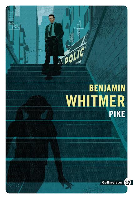 Pike Benjamin Whitmer Traduit par Jacques Mailhos