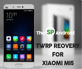 TWRP Recvery For Xiaomi mi 5 latest