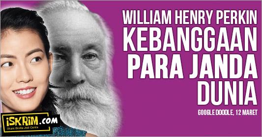 William Henry Perkin Berjasa Bagi Para Janda, Kok Bisa