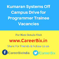 Kumaran Systems Off Campus Drive for Programmer Trainee Vacancies