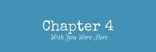 http://yesyourecrazy.blogspot.com/2017/08/wish-you-were-here-chapter-4.html