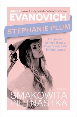 """"""" Smakowita 15"""" Stephanie Plum – Janet Evanovich"""