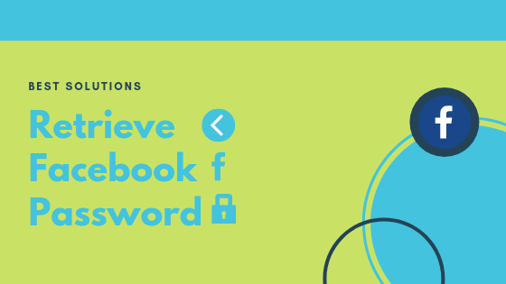 How To Retrieve My Facebook Password<br/>