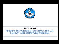 Pedoman Penilaian Prestasi Kerja Guru dan Kepala Sekolah