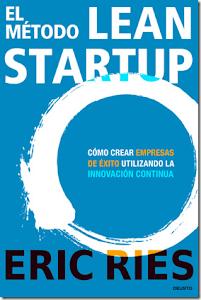 El método Lean Startup – Eric Ries