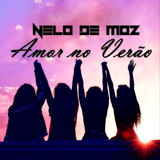 Nelo De MoZ - Amor no Verão (Single)