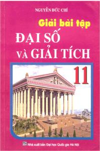 Giải Bài Tập Đại Số Và Giải Tích 11 Cơ Bản - Nguyễn Đức Chí